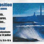 Barfleur Exposition F. AUBRIL 9 au 14 juillet 2016